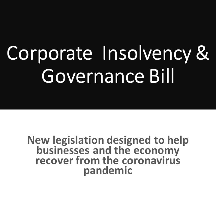 Corporate Insolvency and Governance Bill