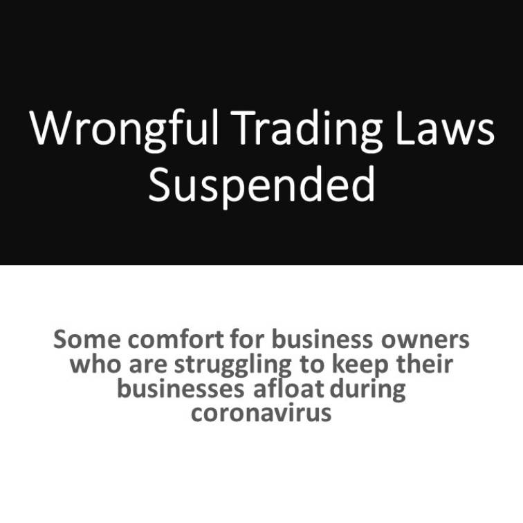 Wrongful Trading Laws Suspended
